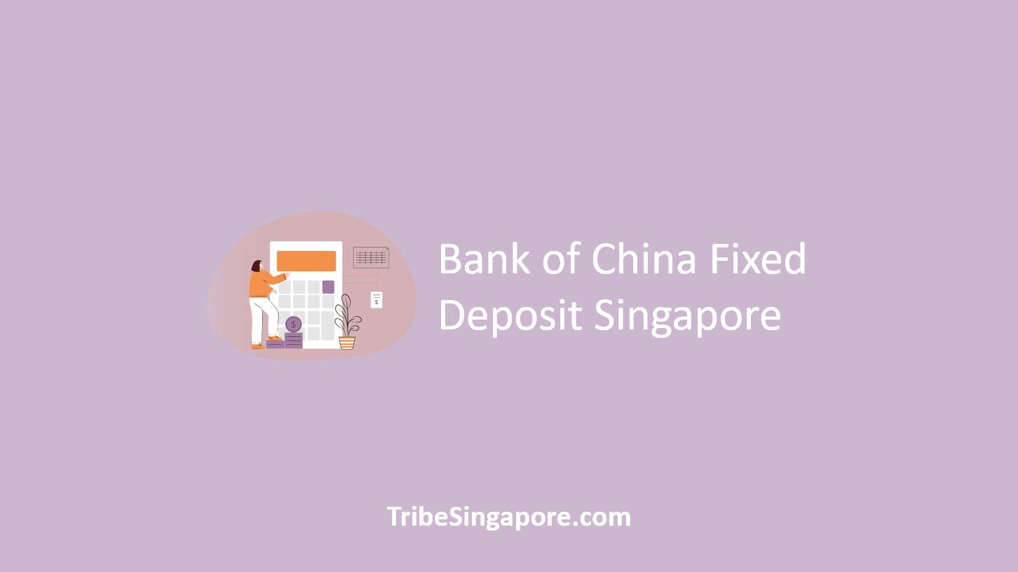 Bank of China Fixed Deposit