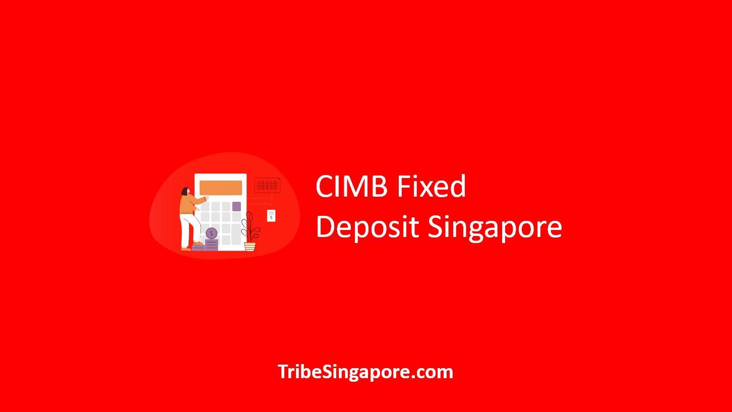 CIMB Fixed Deposit Singapore