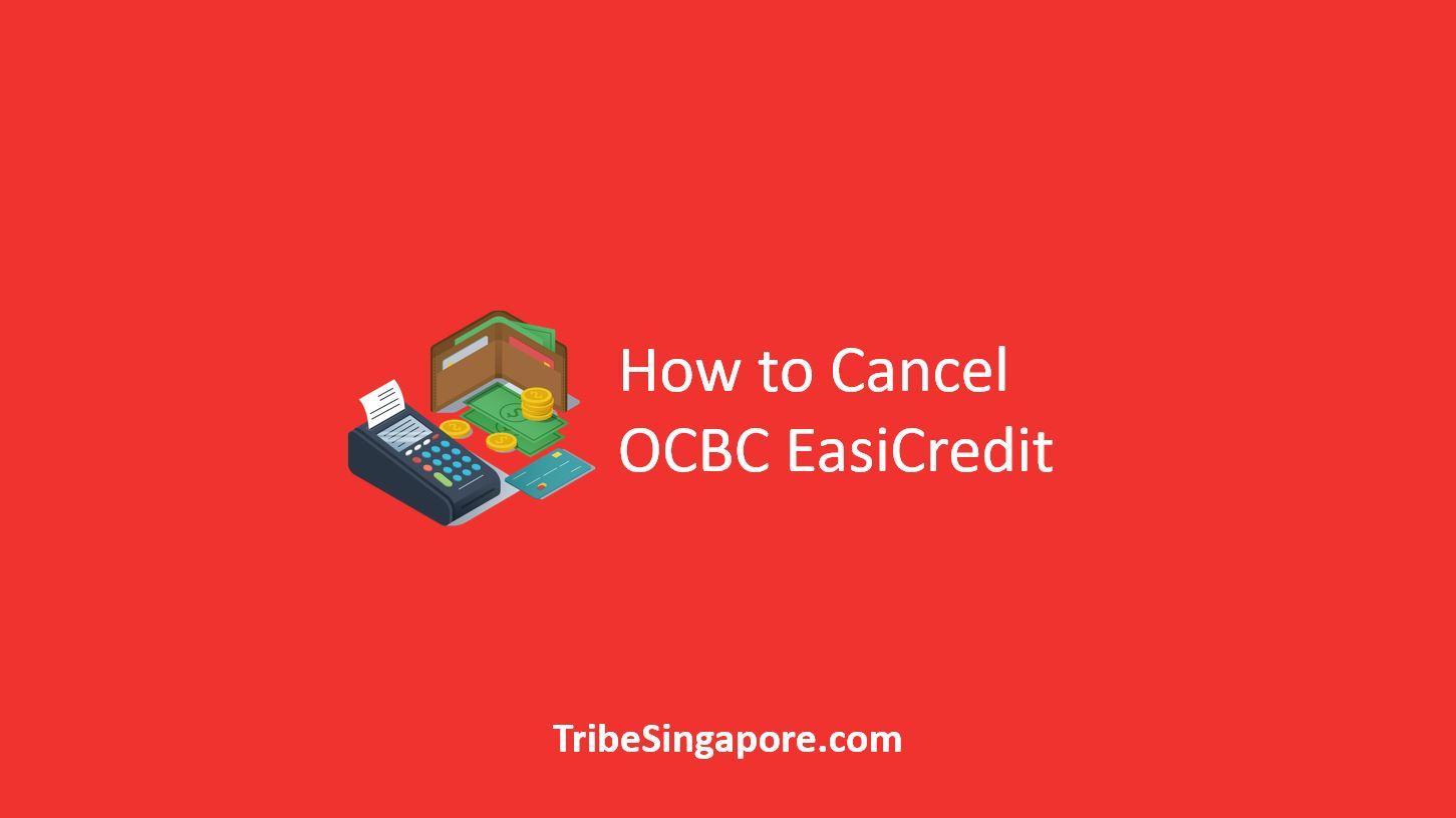Cancel OCBC EasiCredit Online