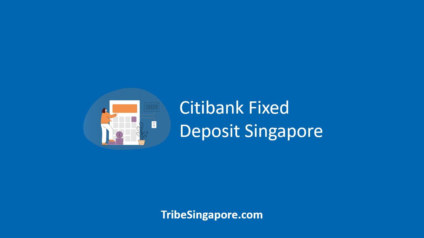 Citibank Fixed Deposit Singapore
