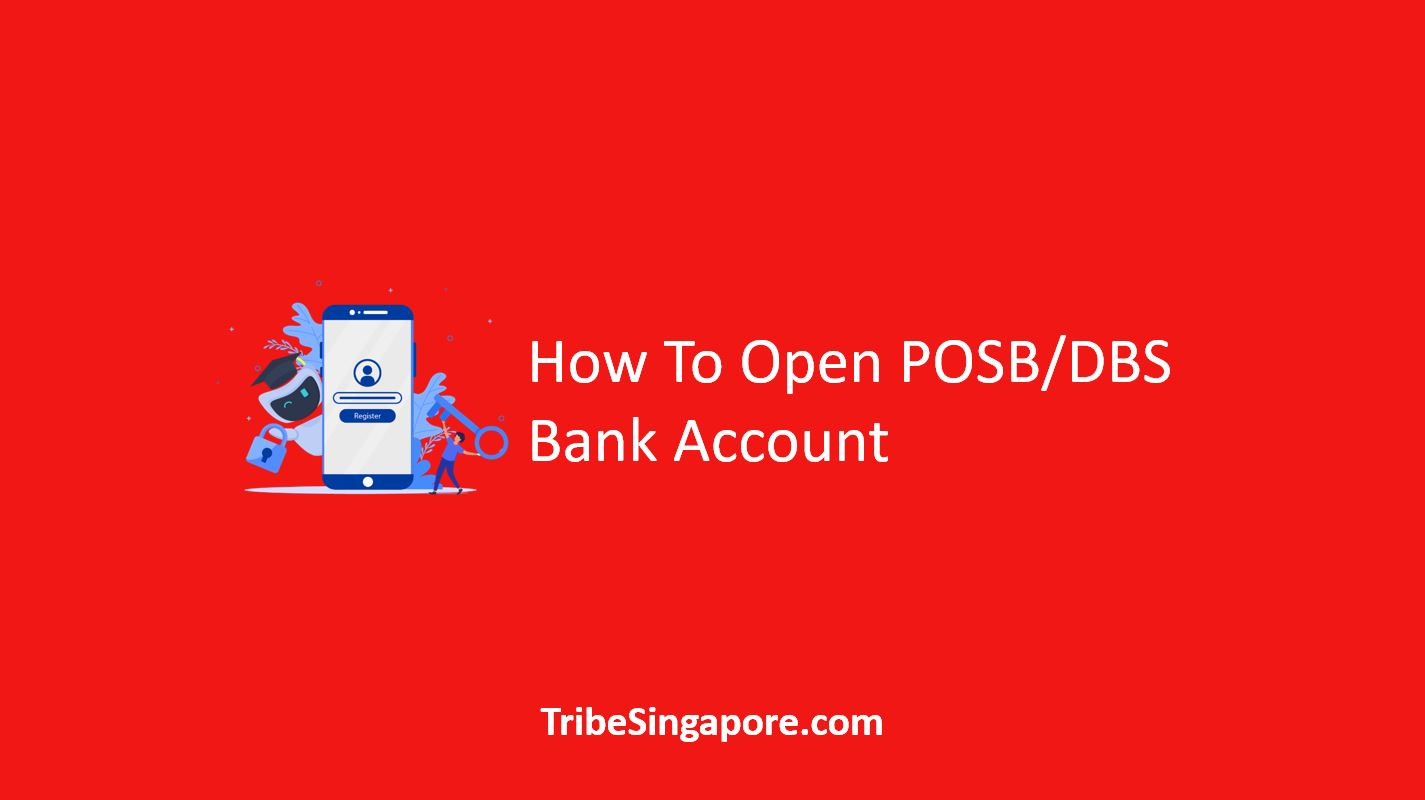 How To Open POSB DBS Bank Account