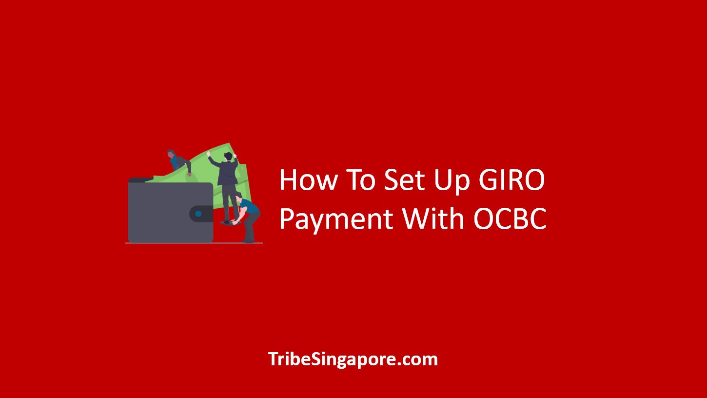 How To Set Up GIRO Payment With OCBC