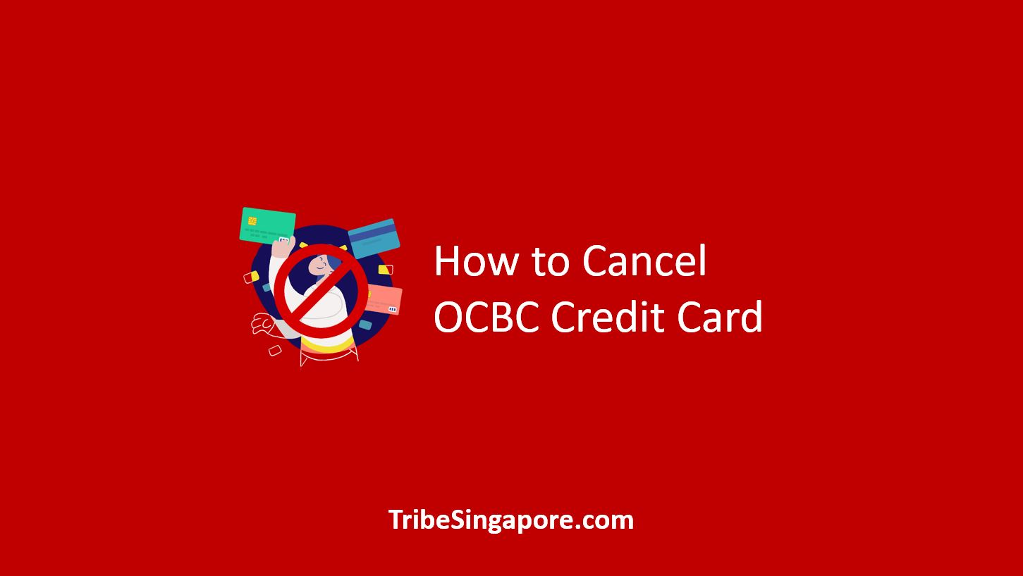 How to Cancel OCBC Credit Card