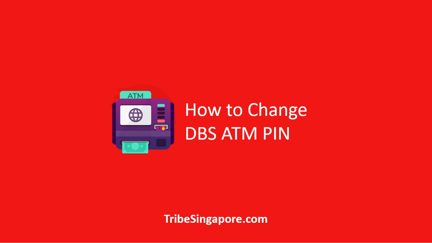 How to Change DBS ATM PIN