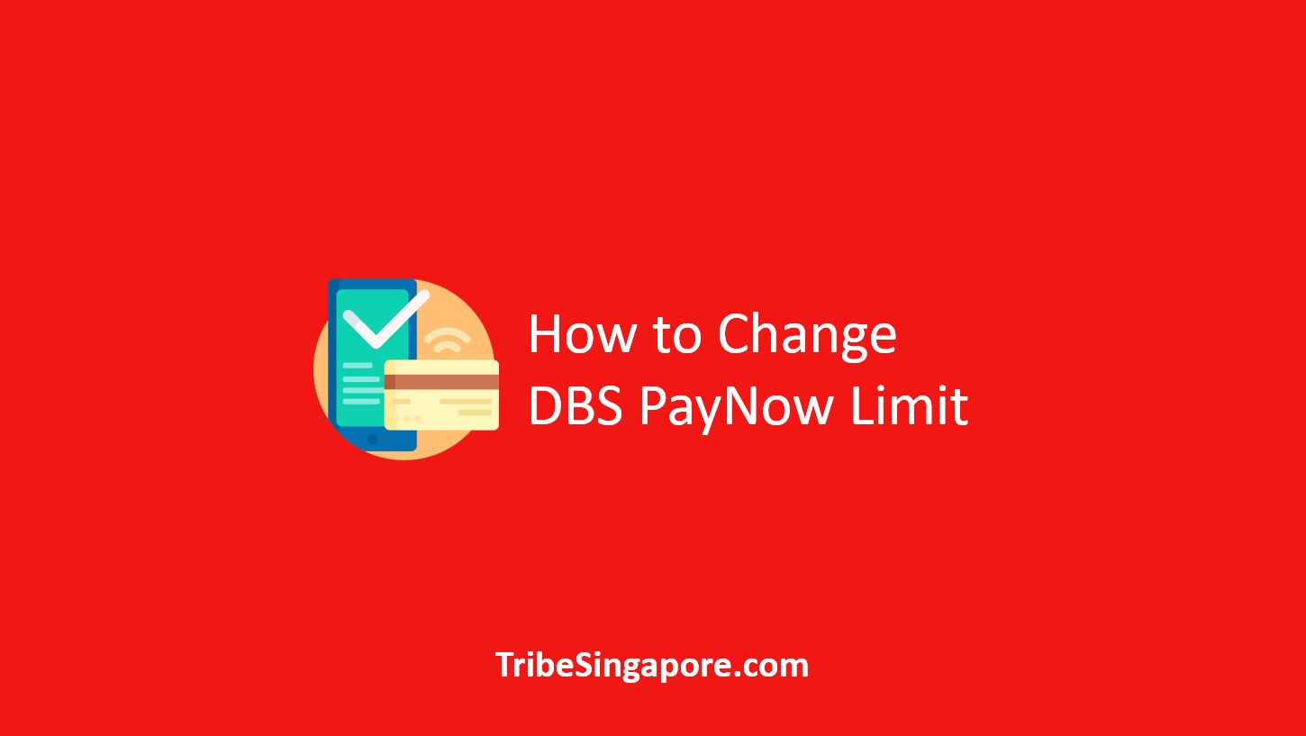 How to Change DBS PayNow Limit