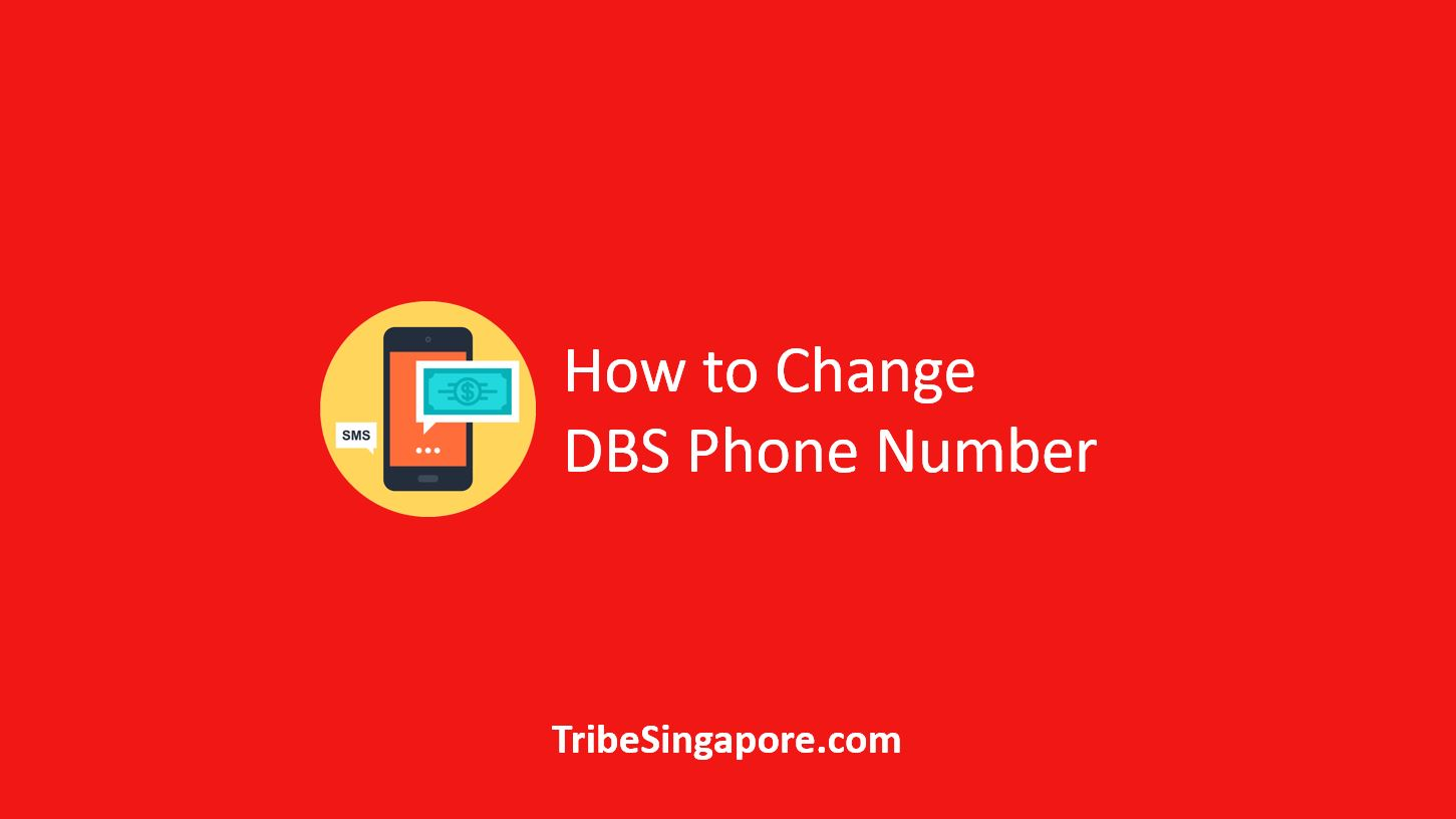 How to Change DBS Phone Number