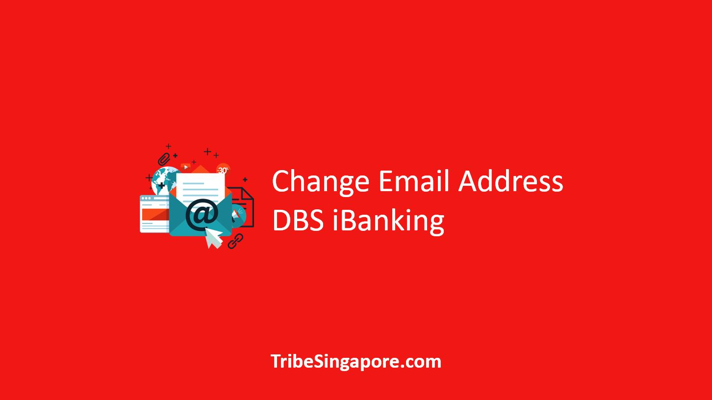 How to Change Email Address in DBS iBanking