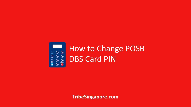 How to Change POSB DBS Card PIN