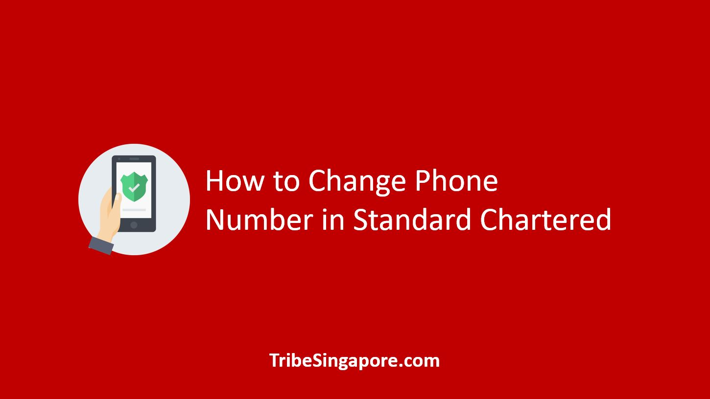 How to Change Phone Number in Standard Chartered