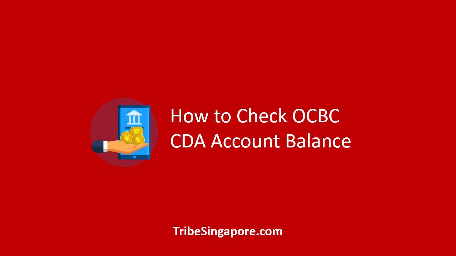 How to Check OCBC CDA Account Balance