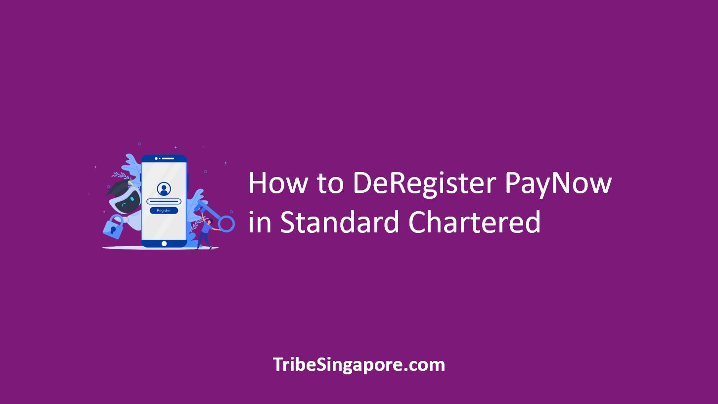 How to DeRegister PayNow in Standard Chartered