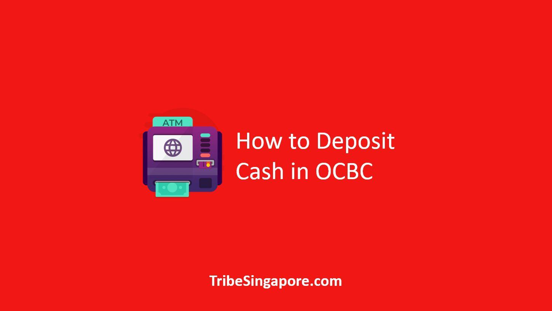 How to Deposit Cash in OCBC