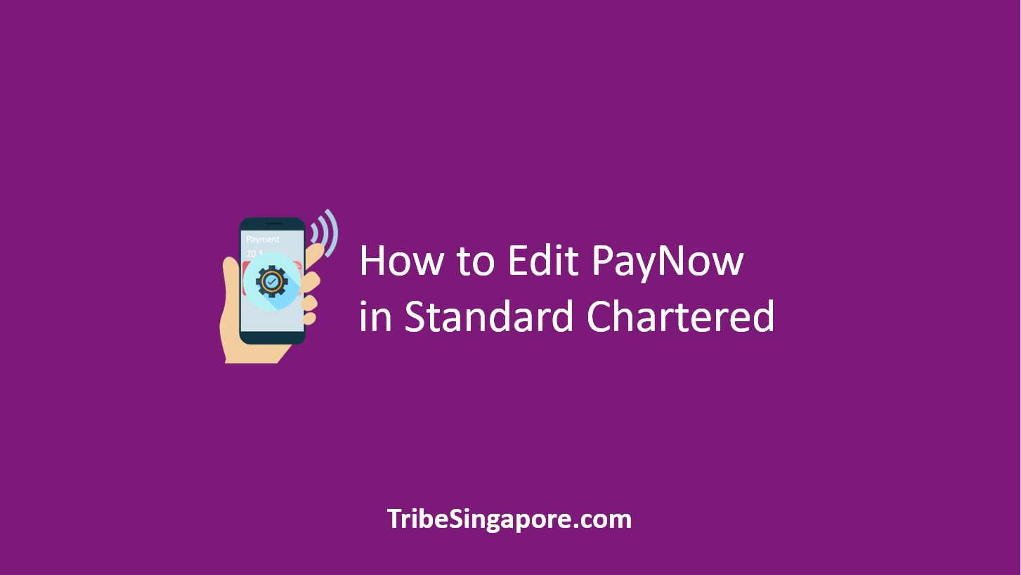 How to Edit PayNow in Standard Chartered