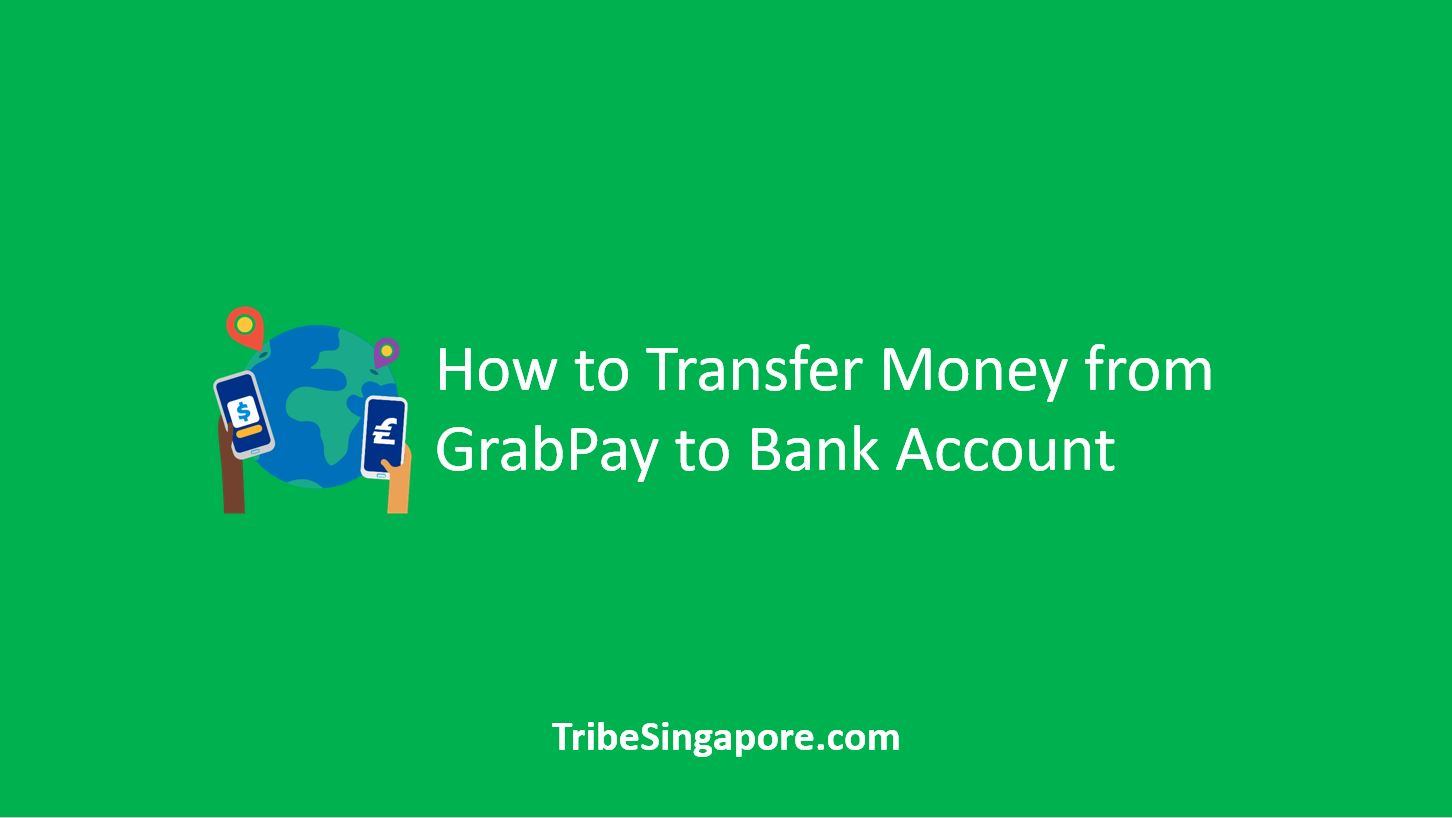 How to Transfer Money from GrabPay to Bank Account