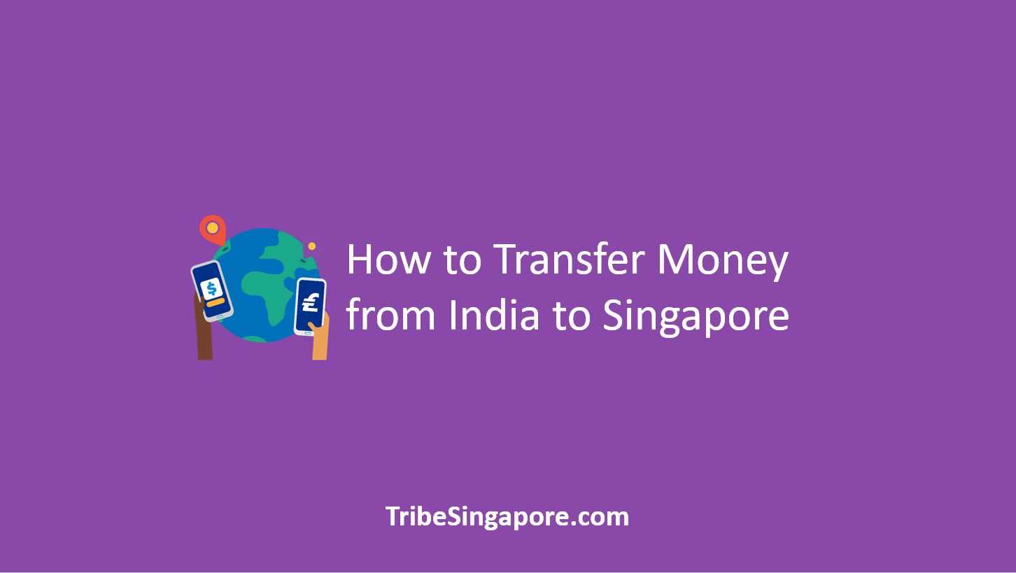 How to Transfer Money from India to Singapore