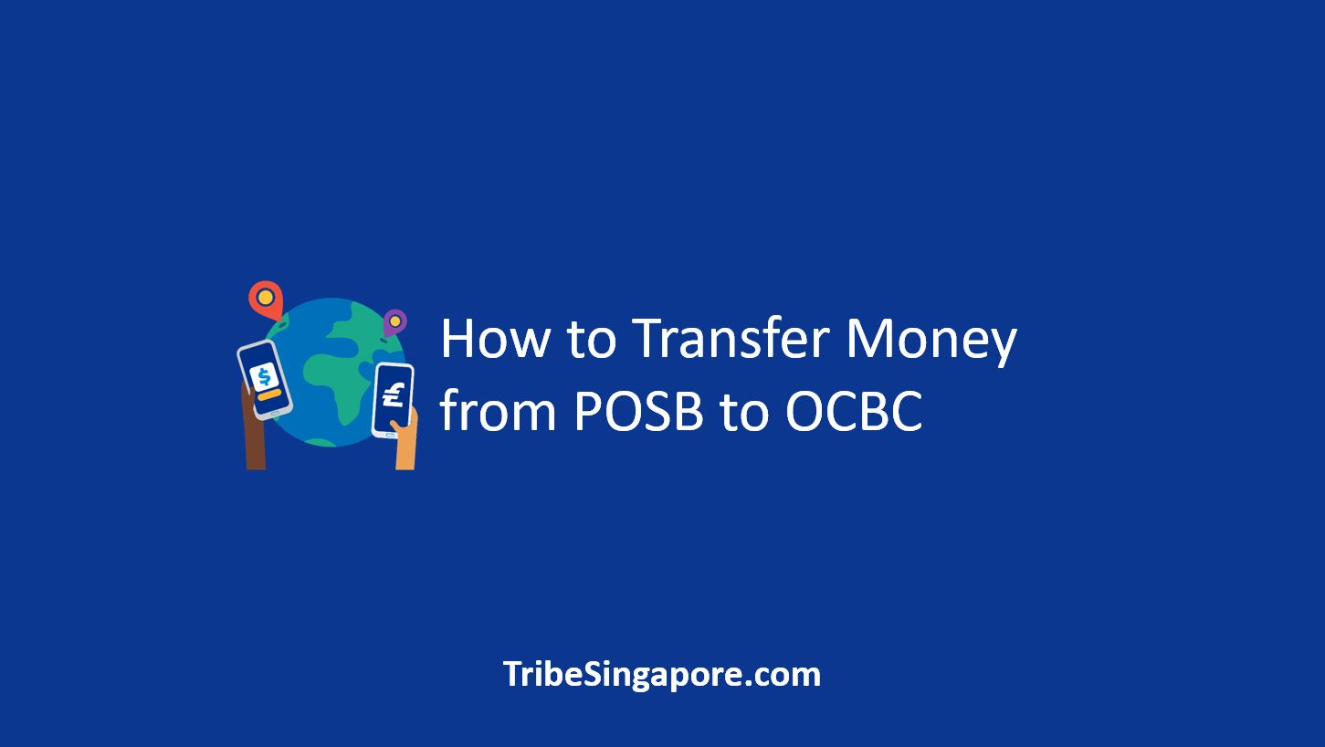 How to Transfer Money from POSB to OCBC