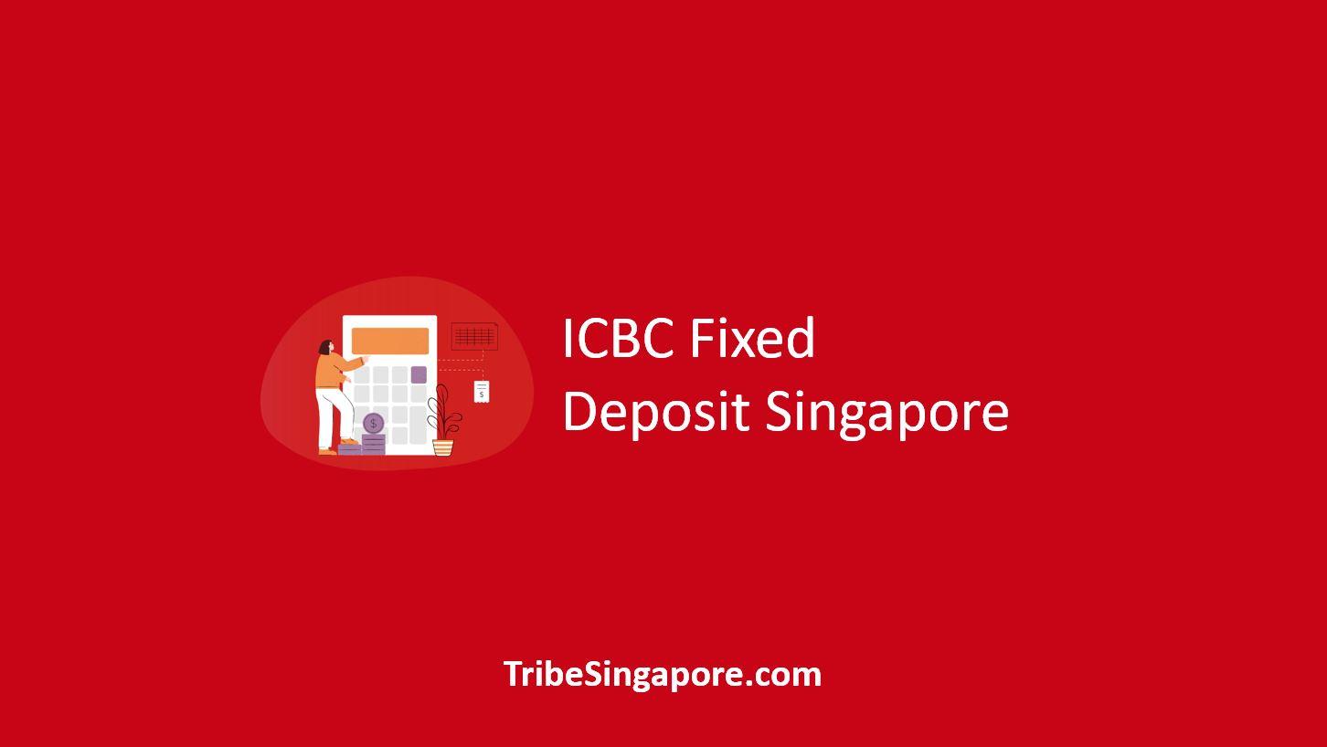 ICBC Fixed Deposit Singapore