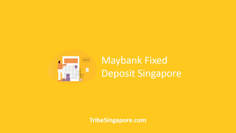 Maybank Fixed Deposit Singapore