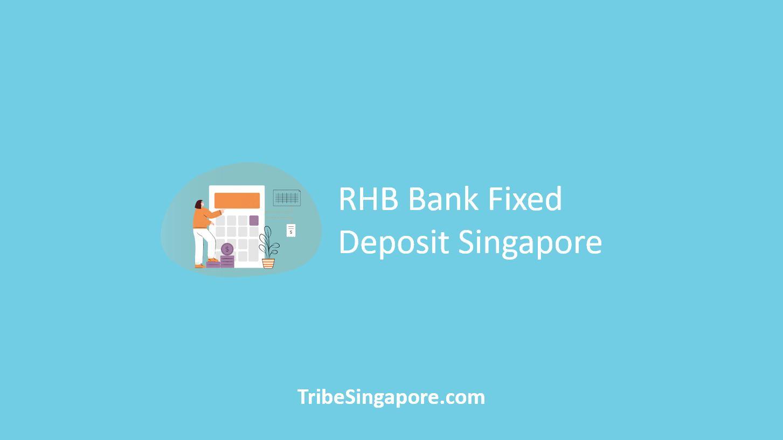 RHB Bank Fixed Deposit Singapore