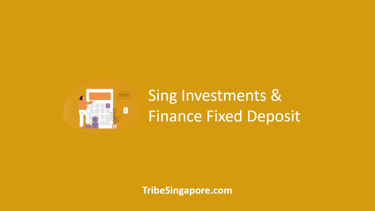 Sing Investments Finance Fixed Deposit