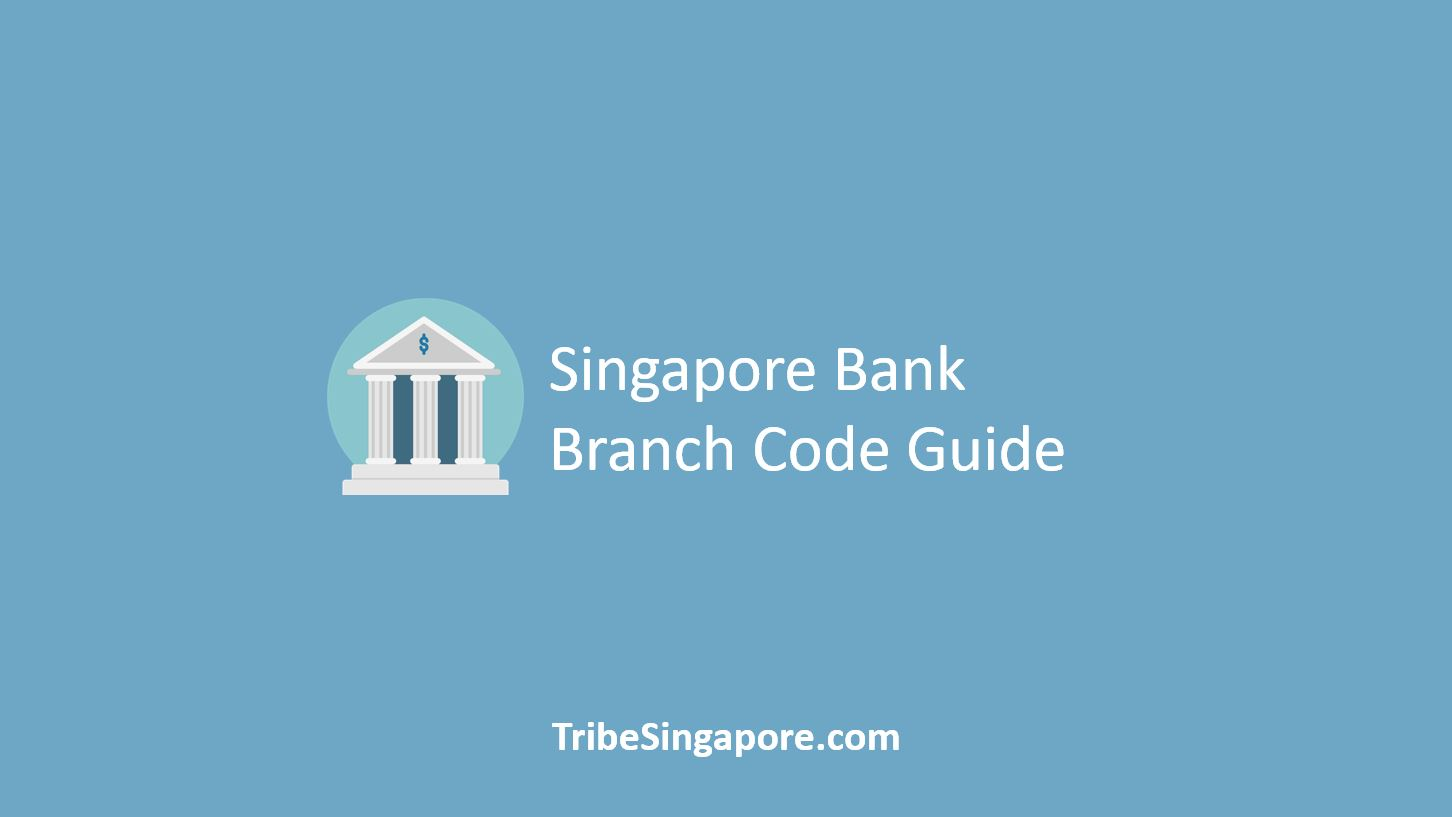 Singapore Bank and Branch Code Guide