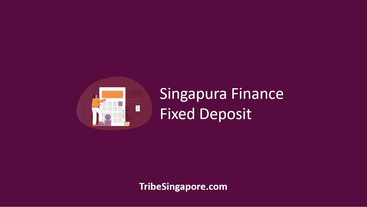 Singapura Finance Fixed Deposit