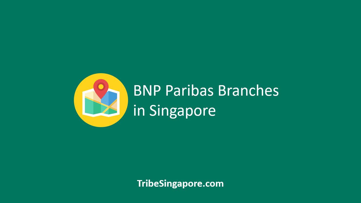 BNP Paribas Branches in Singapore