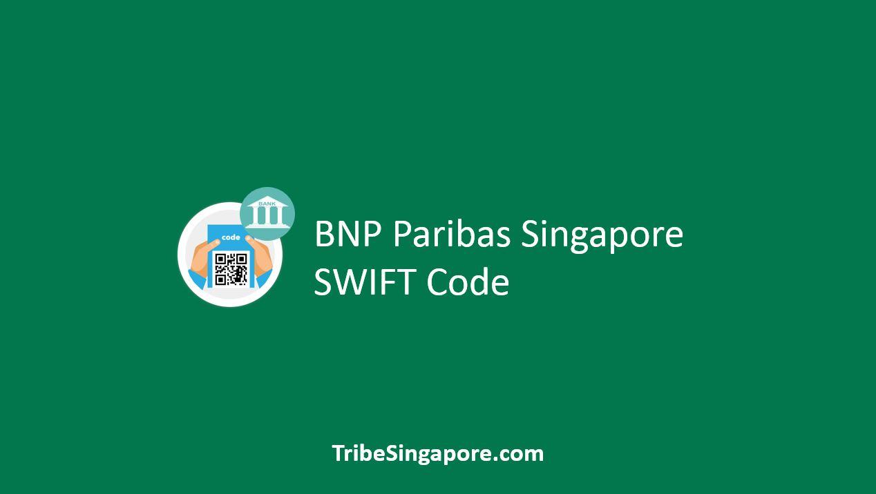 BNP Paribas Singapore SWIFT Code