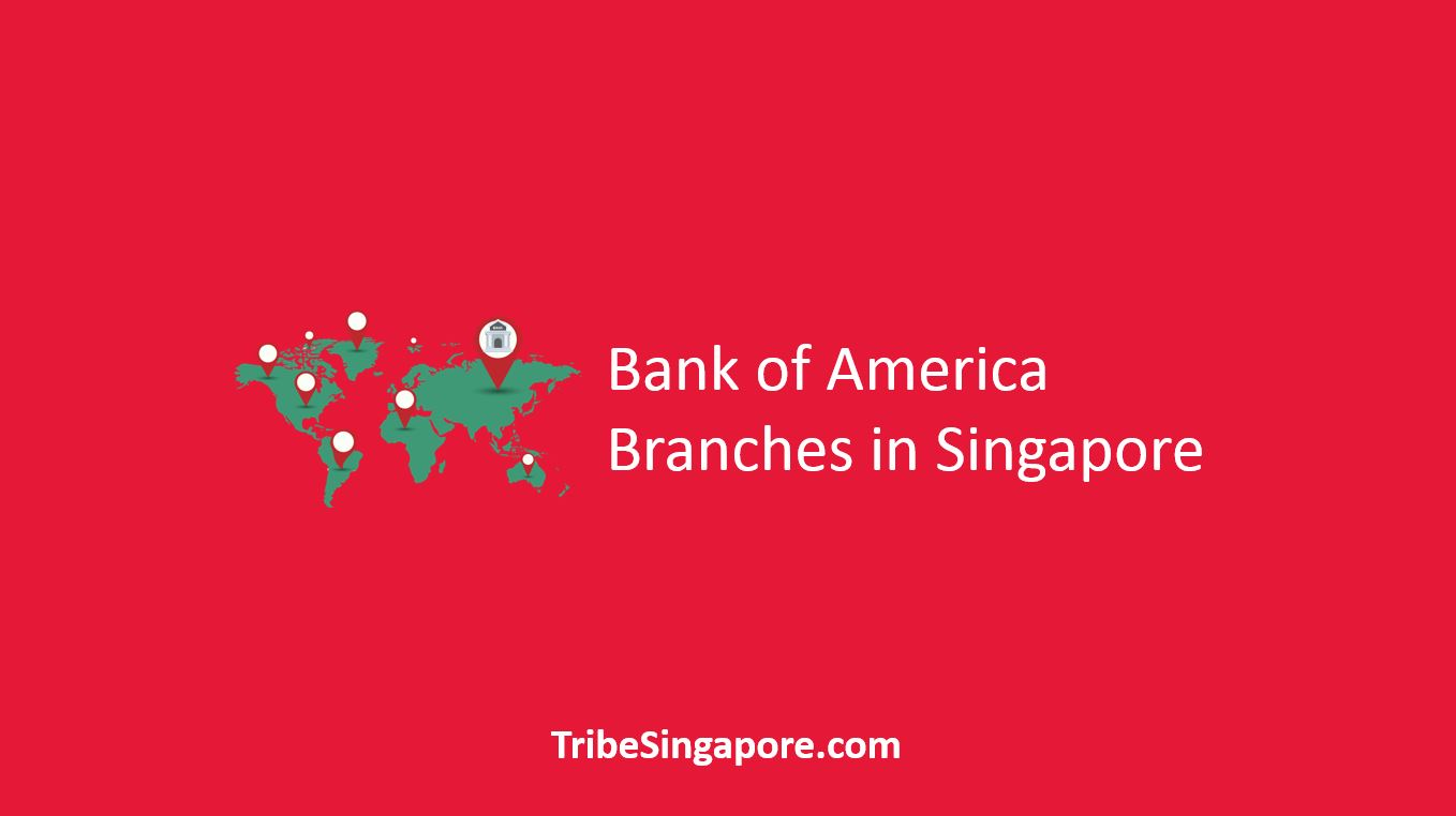 Bank of America Branches in Singapore
