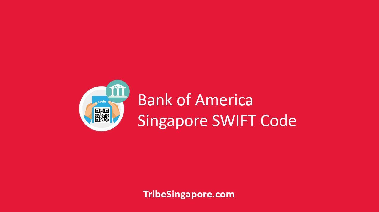 Bank of America Singapore SWIFT Code