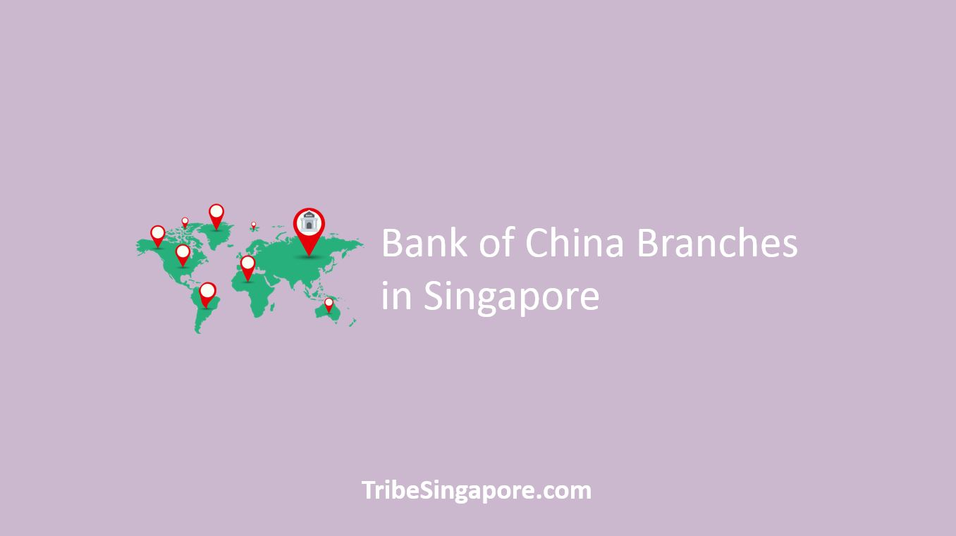 Bank of China Branches in Singapore