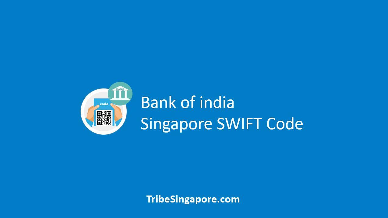 Bank of India Singapore SWIFT Code