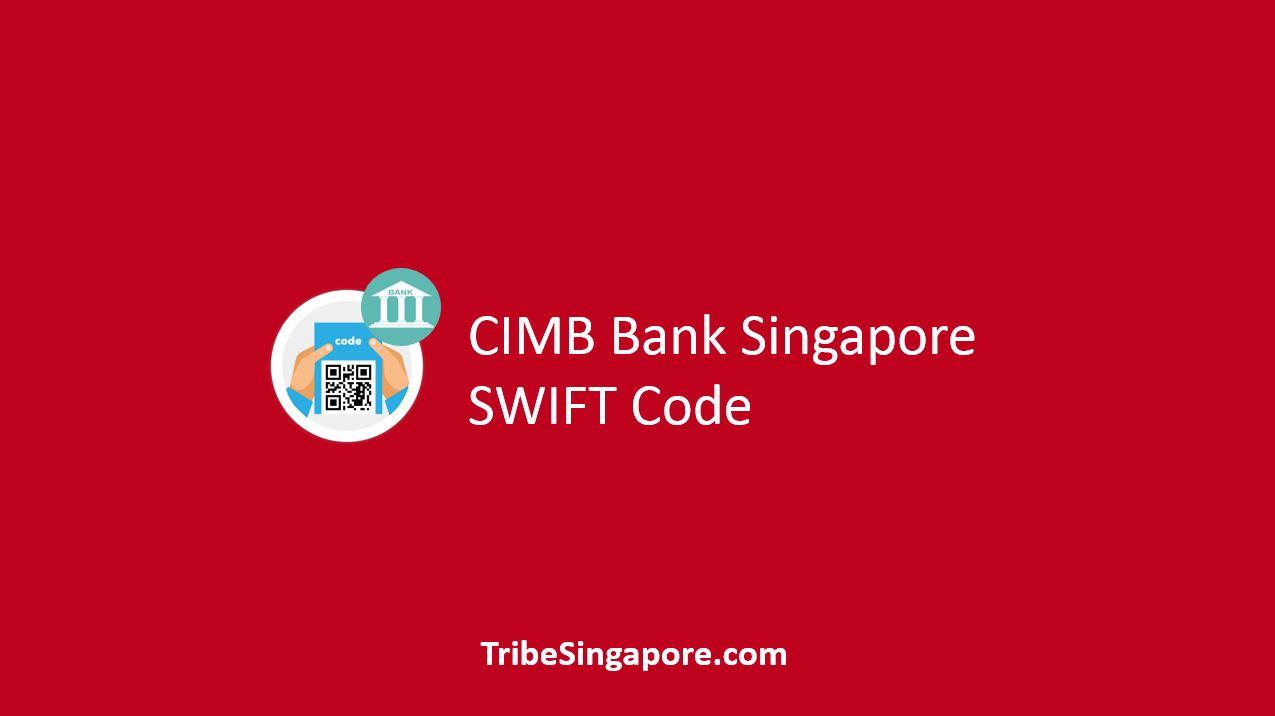CIMB Singapore SWIFT Code