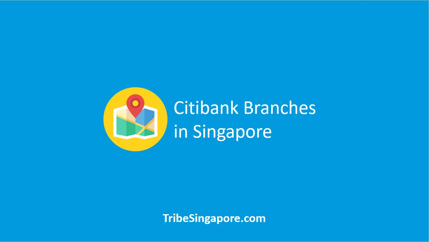 Citibank Branches in Singapore