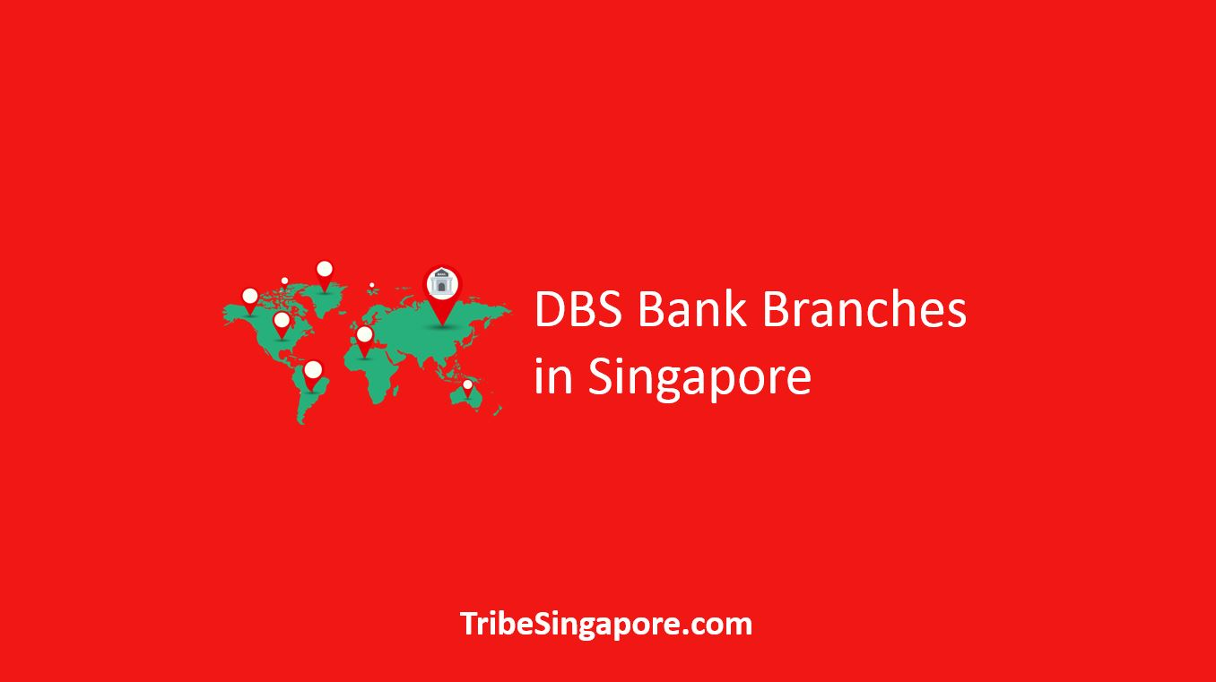 DBS Bank Branches in Singapore
