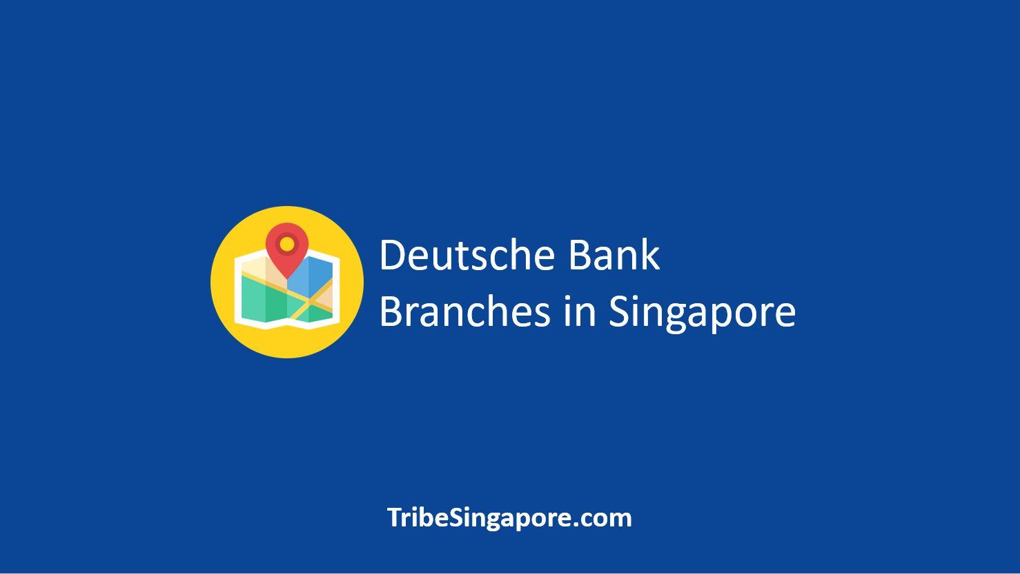 Deutsche Bank Branches in Singapore