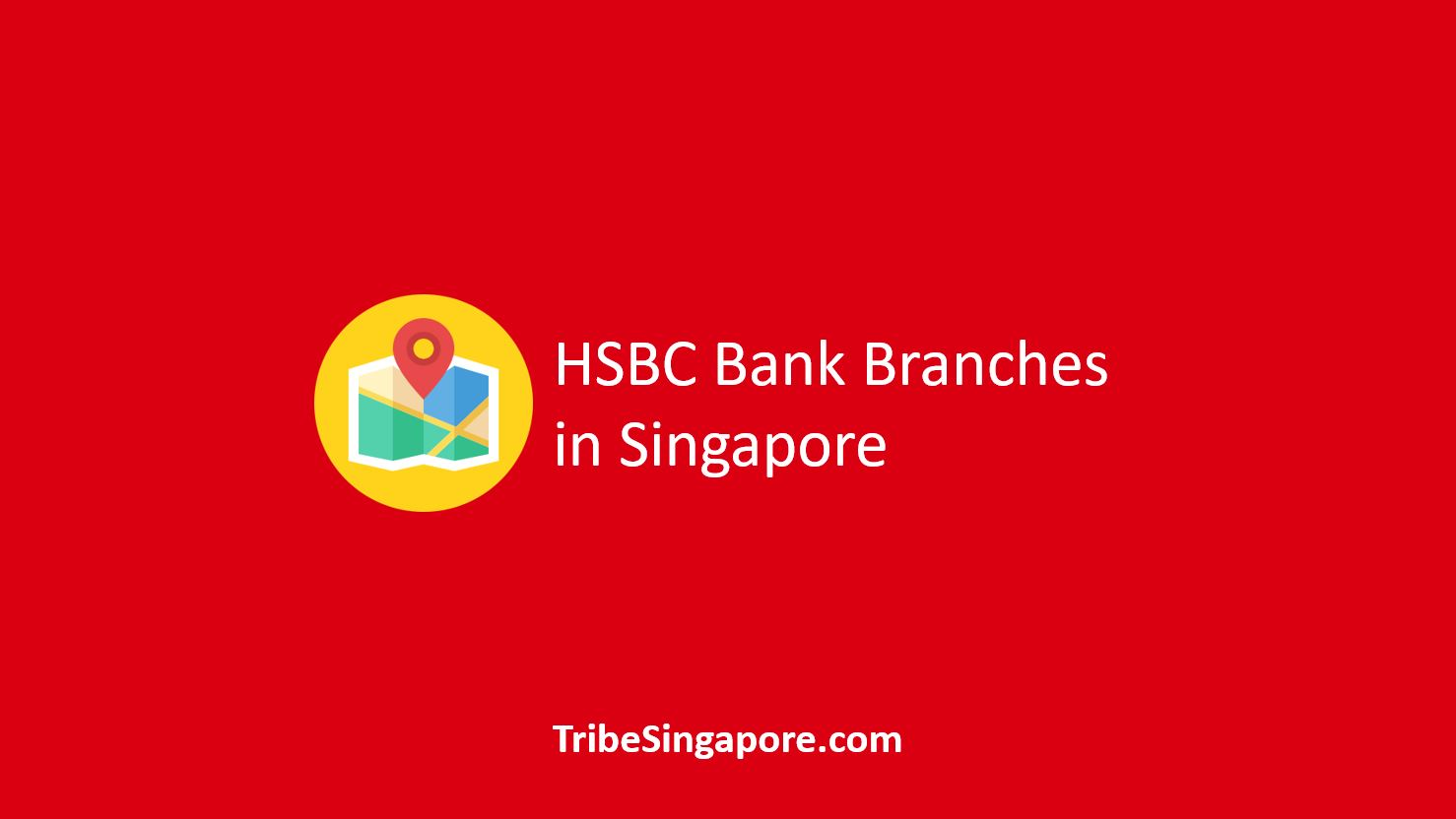 HSBC Bank Branches in Singapore