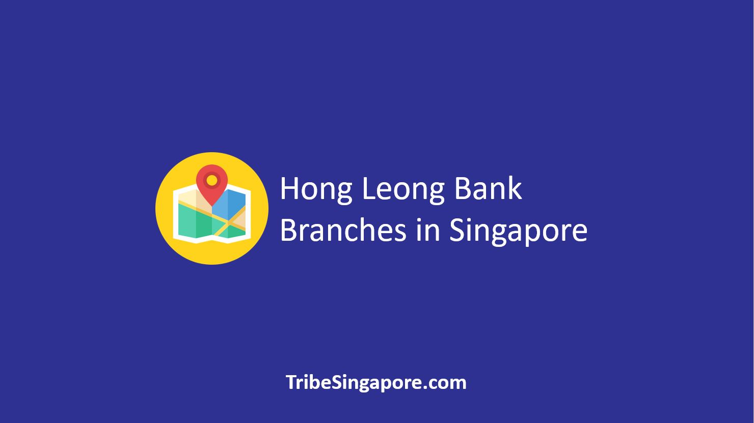 Hong Leong Bank Branches in Singapore