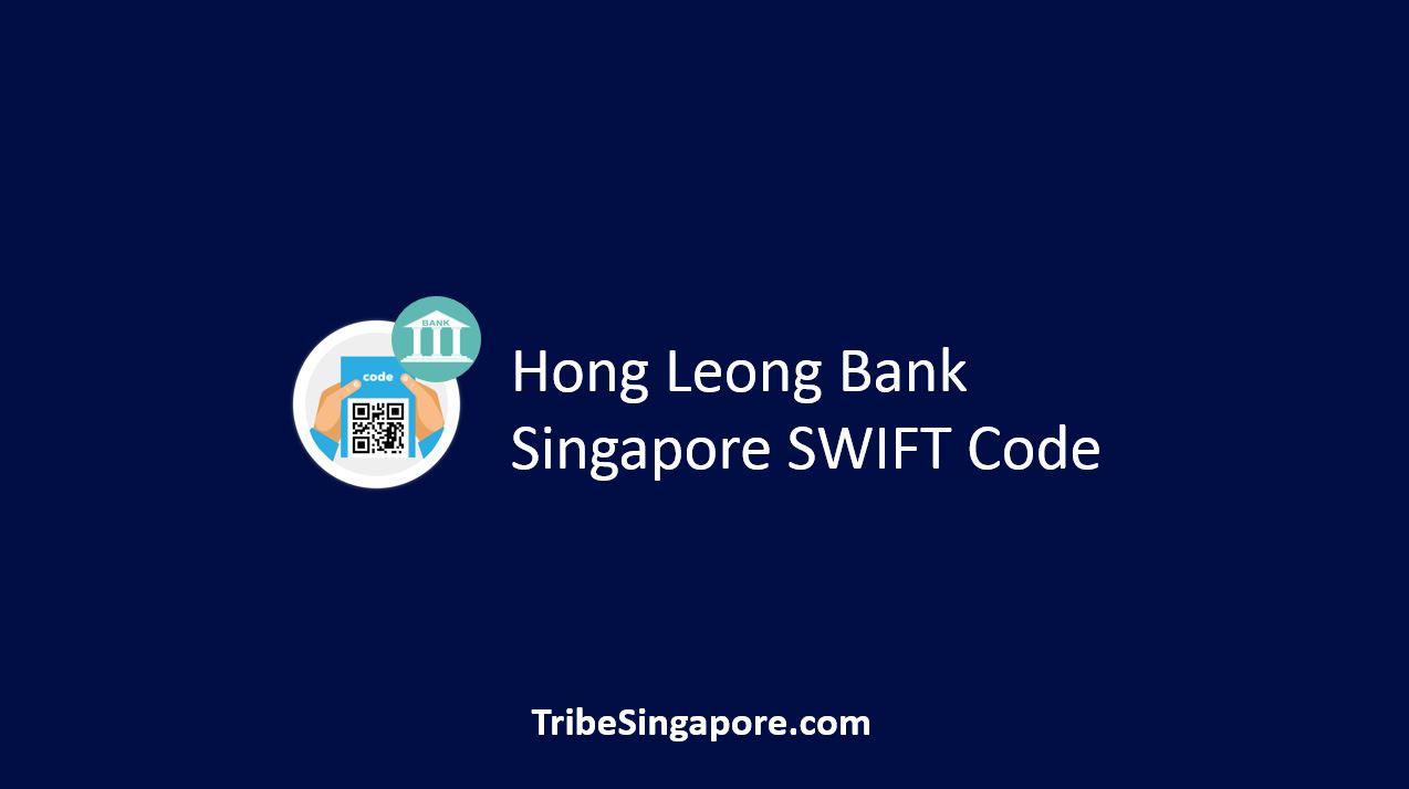 Hong Loeng Bank Singapore SWIFT Code