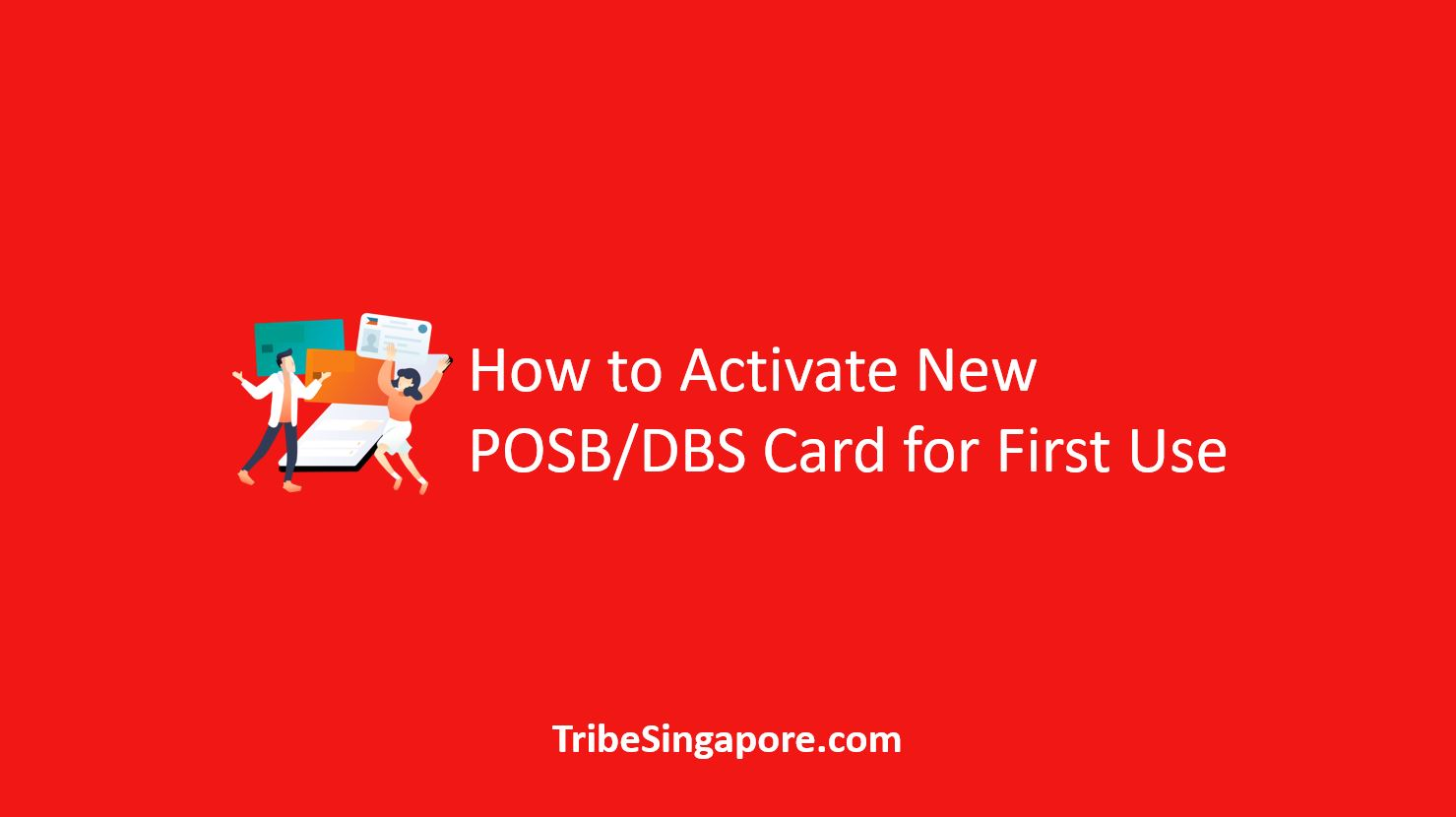 How to Activate New POSB/DBS Card for First Use