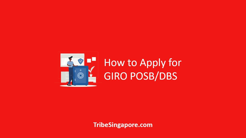 How to Apply for GIRO POSB DBS