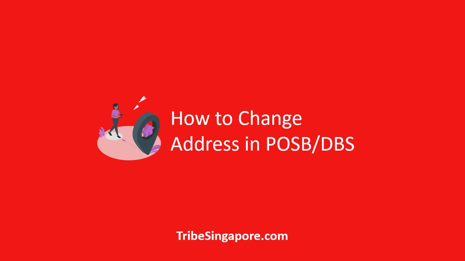 How to Change Address in POSB DBS