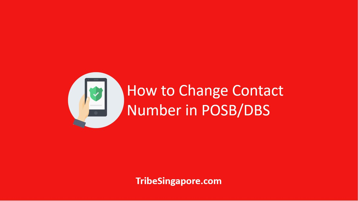 How to Change Contact Number in POSB/DBS