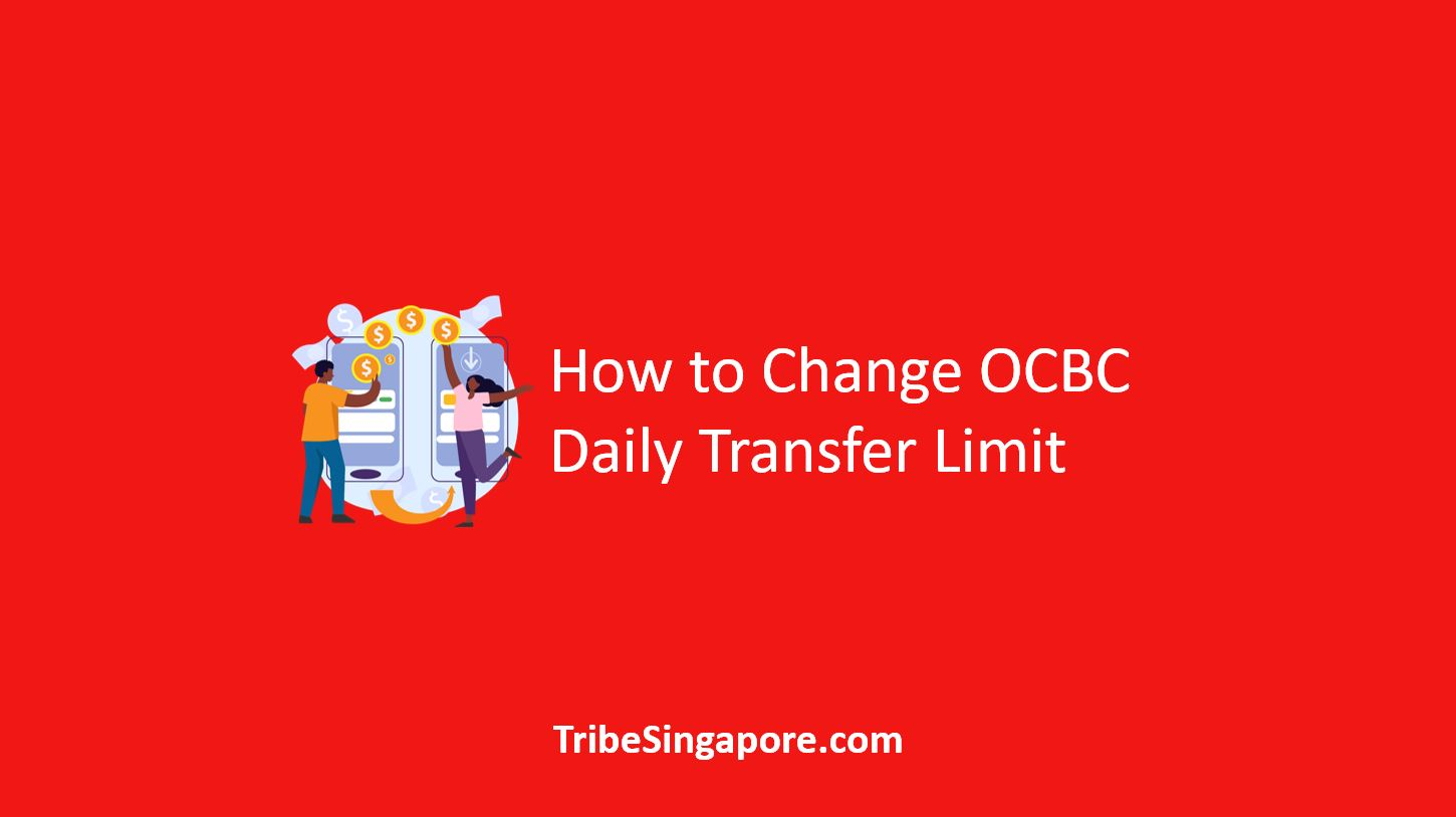 How to Change OCBC Daily Transfer Limit