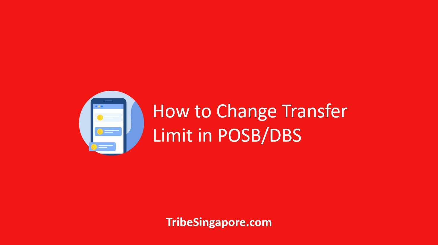 How to Change Transfer Limit in POSB/DBS