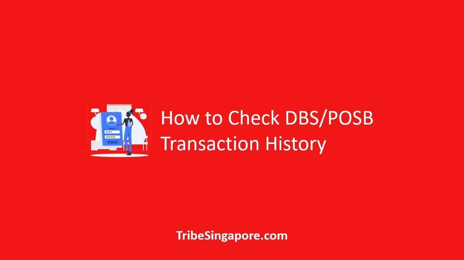 How to Check DBS/POSB Transaction History