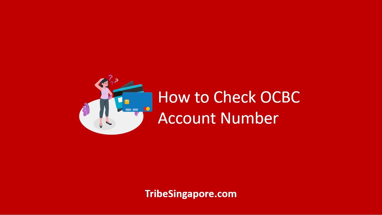 How to Check OCBC Account Number