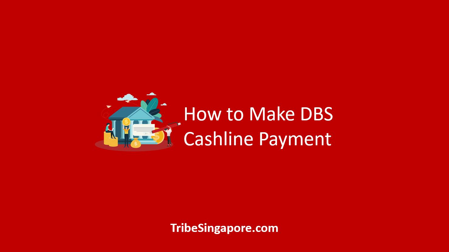 How to Make DBS Cashline Payment