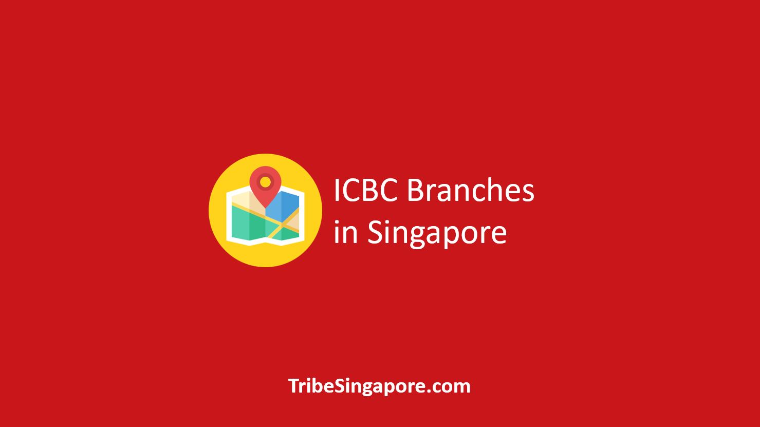 ICBC Branches in Singapore