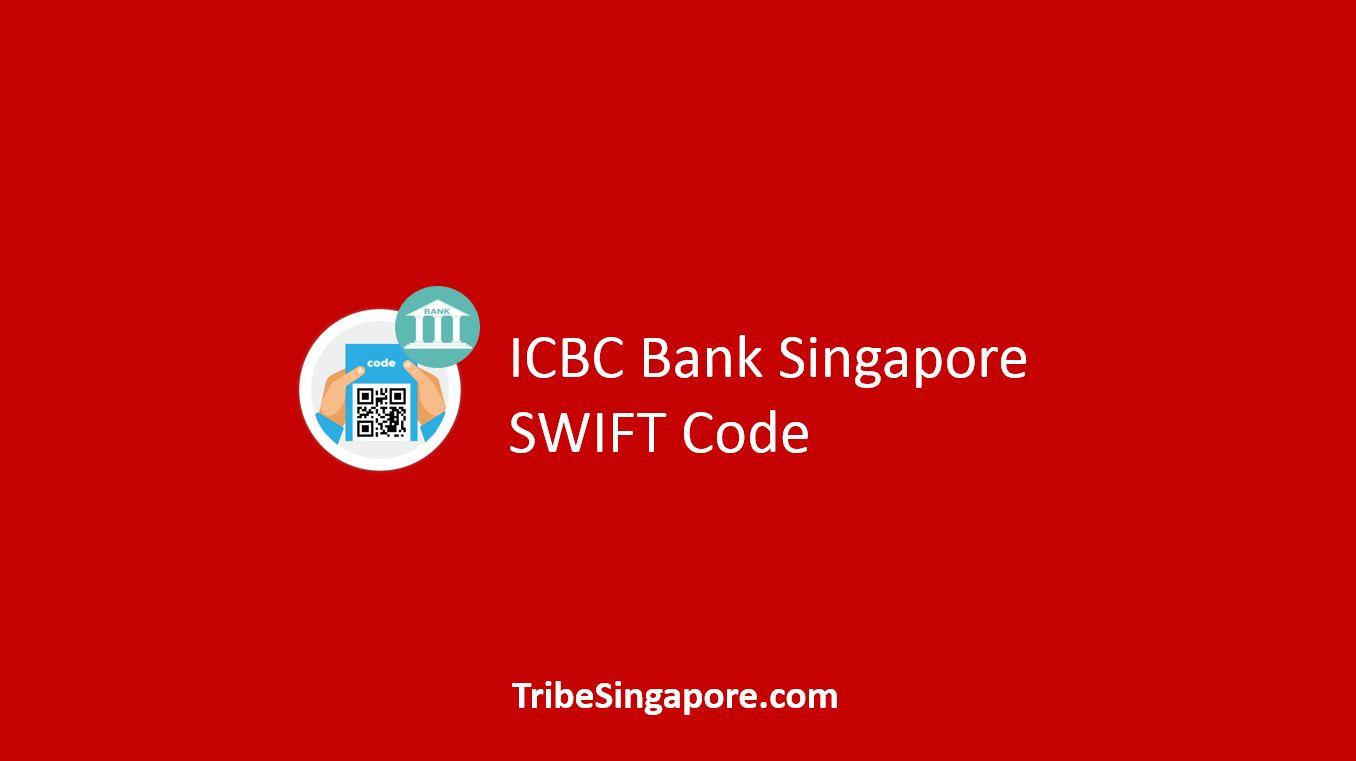 ICBC Singapore SWIFT Code